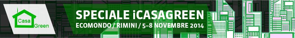 speciale tekneco Speciale iCasaGreen 2014