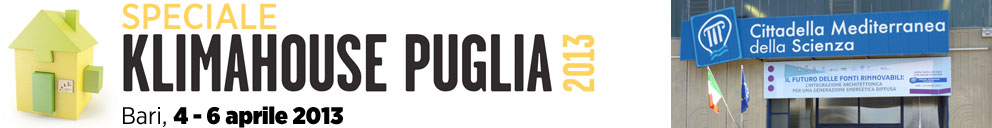 speciale tekneco Klimahouse Puglia 2013