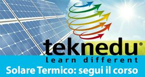 Il solare termico, corso online